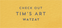 Check Out Tims Art Whatsat