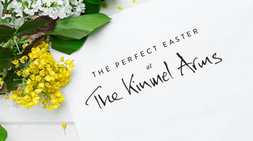 The Perfect Easter at The Kinmel Arms
