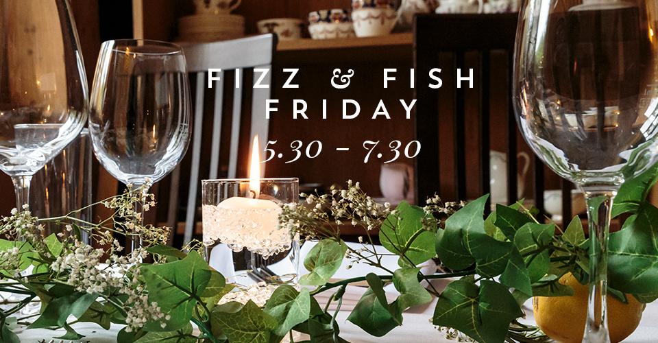 Fizz & Fish Friday | May Bank Holiday at The Kinmel Arms