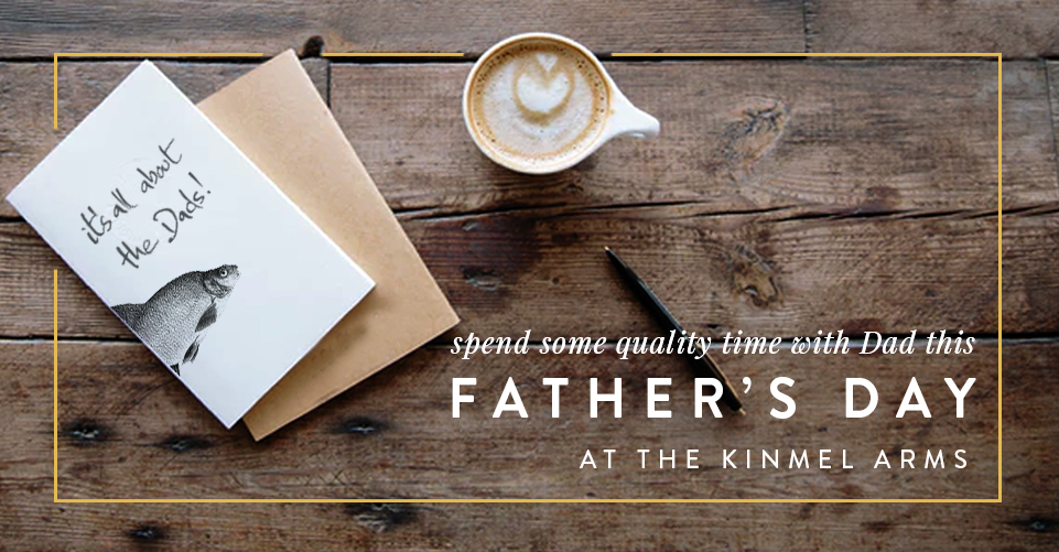 Father's Day at The Kinmel Arms